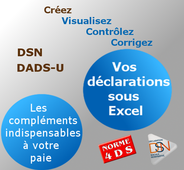 Créez, Visualisez, Contrôlez et Corrigez vos déclarations sociales (DSN, DADS-U, ...) sous Excel
